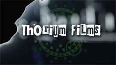 Thorium Films - Independent Filmmakers